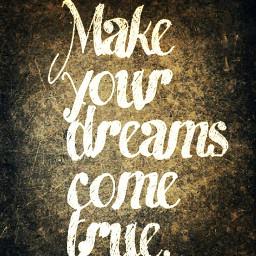 dream true quotes & sayings
